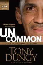 Uncommon ebook by Tony Dungy,Nathan Whitaker