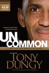 Uncommon - Finding Your Path to Significance ebook by Tony Dungy