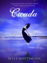 Cicada - The Cicada Trilogy, #1 ebook by Belle Whittington