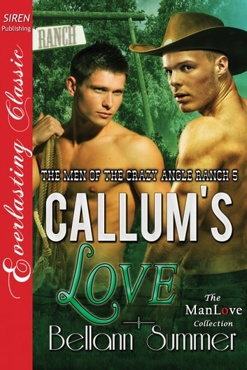 Callum's Love ebook by Bellann Summer
