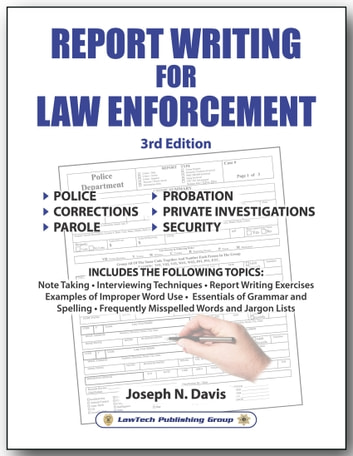 report writing for law enforcement 3rd edition ebook by joseph n
