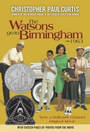 The Watsons Go to Birmingham--1963 ebook by Christopher Paul Curtis