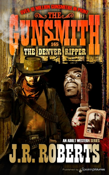 The Denver Ripper eBook by J.R. Roberts