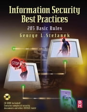 Information Security Best Practices: 205 Basic Rules ebook by Stefanek, George L