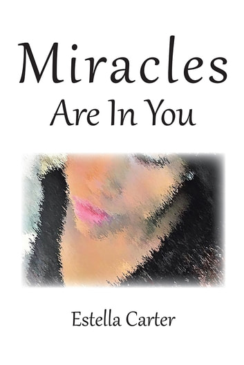 Miracles Are In You ebook by Estella Carter