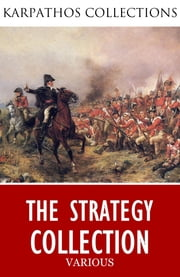 The Strategy Collection ebook by Niccolo Machiavelli,Carl von Clausewitz,Sun Tzu