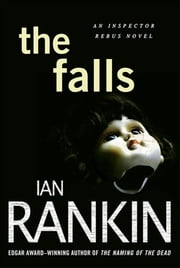 The Falls - An Inspector Rebus Novel ebook by Kobo.Web.Store.Products.Fields.ContributorFieldViewModel