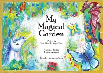 My Magical Garden (Fixed Format): Optimised for iPad ebook by Terri Allen,jacqui Gray