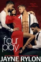 Fourplay ebook by Jayne Rylon