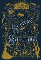 Suitors and Sabotage ekitaplar by Cindy Anstey