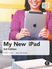 My New iPad, 3rd Edition ebook by Wallace Wang