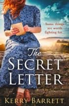 The Secret Letter ebook by Kerry Barrett