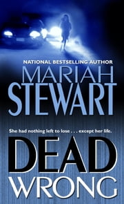 Dead Wrong ebook by Mariah Stewart