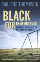 Black for Remembrance ebook by Carlene Thompson