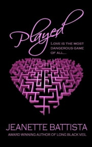 Played ebook by Jeanette Battista