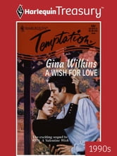A Wish for Love ebook by Gina Wilkins