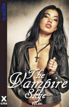 The Vampire Skye - An erotic paranormal novella ebook by Fulani