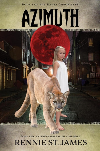 Azimuth - The Rahki Chronicles, #1 ebook by Rennie St. James