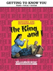 Getting to Know You (From The King and I) Sheet Music ebook by Richard Rodgers