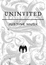 Uninvited ebook by Justine Musk