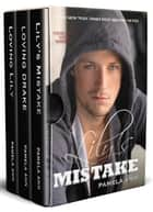 Lily's Mistake: The Complete Set ebook by Pamela Ann
