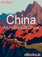 China ebook by Demetrius Charles Boulger