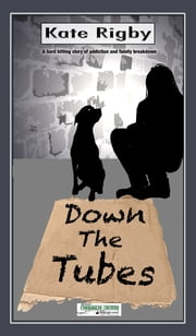Down The Tubes ebook by Kate Rigby