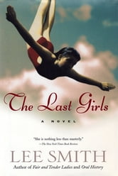 The Last Girls ebook by Lee Smith