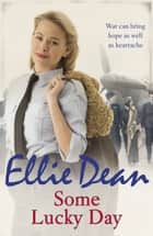 Some Lucky Day - Cliffehaven 7 ebook by Ellie Dean