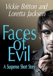 Faces of Evil ebook by Vickie Britton