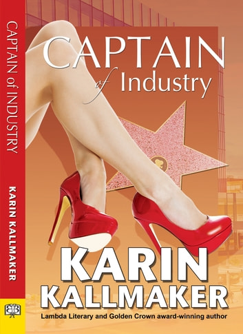 Captain of Industry ebook by Karin Kallmaker