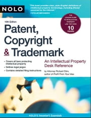 Patent, Copyright & Trademark ebook by Stim, Richard