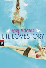 L.A. Lovestory ebook by Kobo.Web.Store.Products.Fields.ContributorFieldViewModel