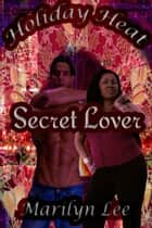 Secret Lover ebook by Marilyn Lee