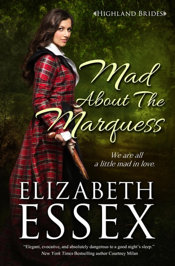 Mad About the Marquess ebook by Elizabeth Essex