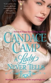 A Lady Never Tells ebook by Candace Camp