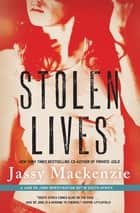 Stolen Lives ebook by Jassy Mackenzie