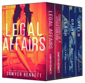 The Legal Affairs Boxed Set ebook by Sawyer Bennett