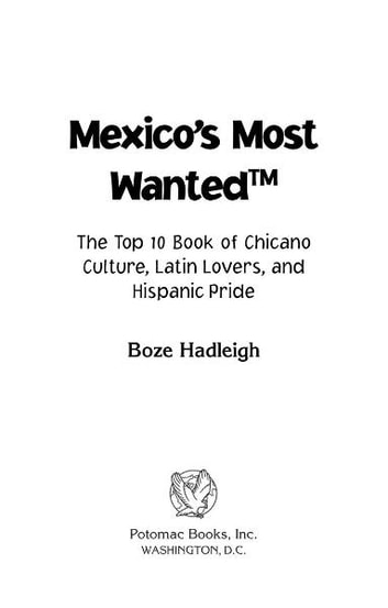 Mexico's Most Wanted™ ebook by Boze Hadleigh
