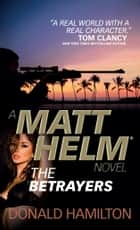 Matt Helm - The Betrayers ebook by Donald Hamilton