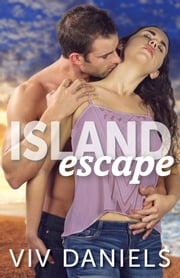 Island Escape - Island Series Prequel (#0.5) ebook by Viv Daniels