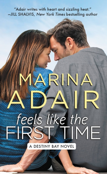 Feels Like the First Time ebook by Marina Adair