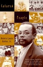 Colored People ebook by Henry Louis Gates, Jr.