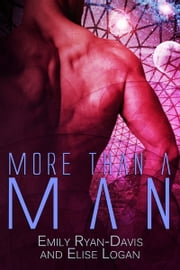 More Than a Man ebook by Elise Logan