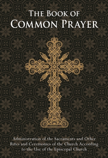 The Book of Common Prayer - Pocket edition ebook by The Episcopal Church