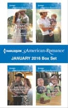 Harlequin American Romance January 2016 Box Set ebook by Donna Alward,Rebecca Winters,Laura Marie Altom,Sasha Summers