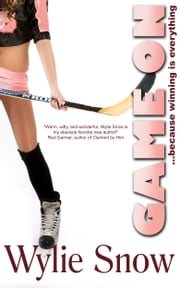 Game On ebook by Wylie Snow