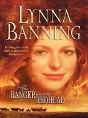 The Ranger and the Redhead ebook by Lynna Banning