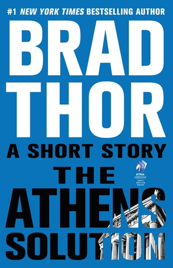 The Athens Solution - A Short Story eBook by Brad Thor
