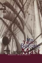 My Year Before the Mast e-bog by Annette Brock Davis